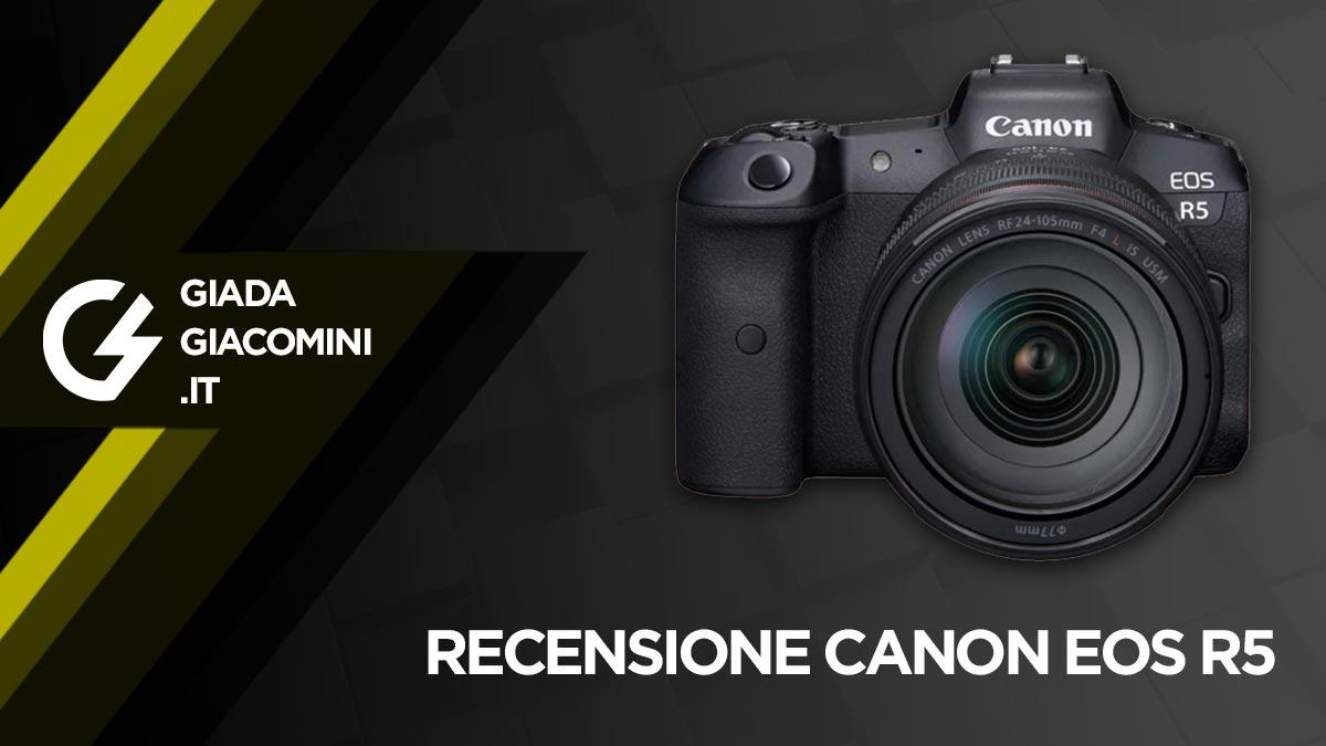 Recensioni e opinioni Canon EOS R5 [2021]