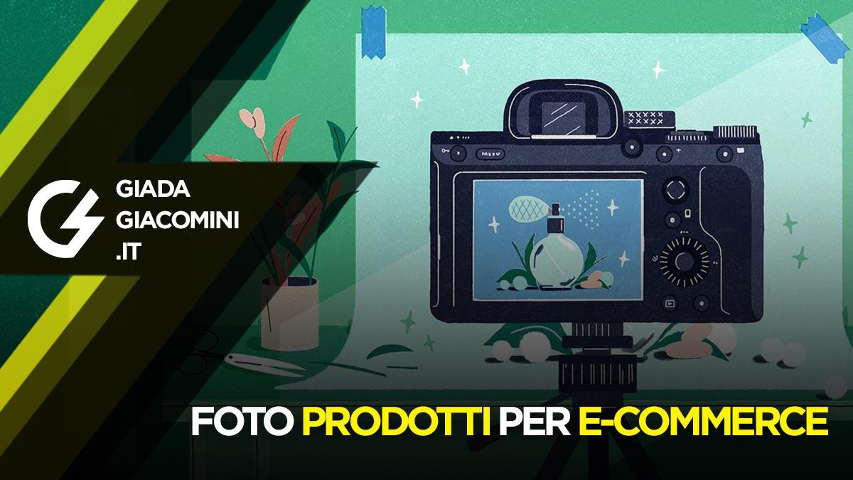 Come fare Foto prodotti per E-commerce